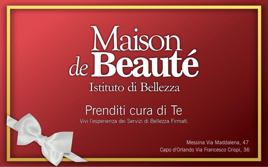A NATALE REGALA LA BELLEZZA DI MAISON DE BEAUTE'