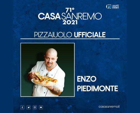 ENZO PIEDIMONTE SARÀ IL MAESTRO PIZZAIOLO DI CASA SANREMO 2021