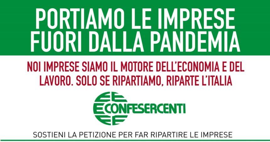 """""""PORTIAMO LE IMPRESE FUORI DALLA PANDEMIA"""": OGGI LA MOBILITAZIONE DI CONFESERCENTI"""
